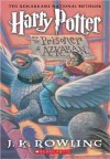 Harry Potter and the Prisoner of Azkaban  - J.K. Rowling, Mary GrandPré