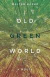 Old Green World - Walter Basho
