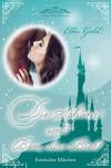 Die Schöne und Ben, das Biest (Fairy Tale Edition 2) - Ella Gold