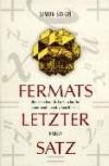 Fermats Letzter Satz. Die Abenteuerliche Geschichte Eines Mathematischen Rätsels - Simon Singh