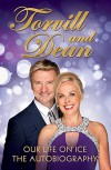 Our Life on Ice: The Autobiography by Jayne Torvill (2014-10-09) - Jayne Torvill;Christopher Dean