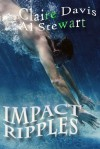 Impact Ripples - Claire  Davis, Al  Stewart