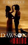 Dawson Bride (Wolf Brides Book 3) - T.S. Joyce