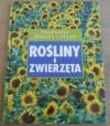 """Rośliny i zwierzęta. Encyklopedia """"Wiedzy i Życia"""" - Tomasz Umiński, John Stidworthy"""