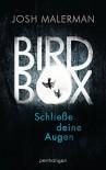 Bird Box - Schließe deine Augen: Roman - Josh Malerman, Fred Kinzel