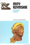 Mity rzymskie - Michael Grant