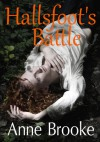 Hallsfoot's Battle - Anne Brooke