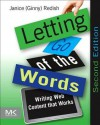 Letting Go of the Words: Writing Web Content That Works - Janice Redish
