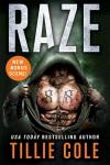 Raze: A Scarred Souls Novel - Tillie Cole
