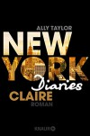 New York Diaries - Claire: Roman - Ally Taylor