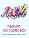 Adult Coloring Books: Swear Word Coloring Books - Color Mom, Adult Coloring Books Illustrators Alliance