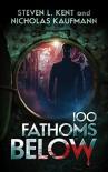 100 Fathoms Below - Steven L. Kent, Nicholas Kaufmann