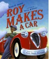 Roy Makes a Car (Aesop Prize (Awards)) by Lyons, Mary E. (2005) Hardcover - Mary E. Lyons