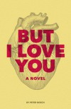 But I Love You - Peter Rosch