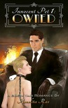 Owned: A BSDM Yaoi Romance (Innocent Pet Book 1) - Amelita Rae