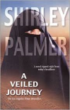 A Veiled Journey - Shirley Palmer
