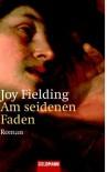 Am seidenen Faden. (Taschenbuch) - Joy Fielding