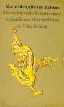 Van Helden, Elfen en Dichters (Paperback) - Maartje Draak, Frida de Jong