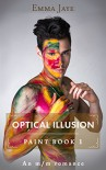 Optical Illusion: An m/m romance (Paint Book 1) - Emma Jaye