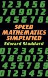 Speed Mathematics Simplified - Edward Stoddard