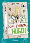 Hugo, Band 6: Cool bleiben, Hugo! - Sabine Zett, Ute Krause
