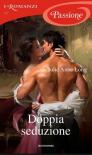 Doppia seduzione (Holt Sisters Trilogy Vol. 3) - Julie Anne Long