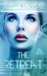 The Retreat (The After Trilogy Book 1) - Kelly St. Clare
