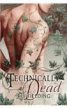 Technically Dead - Tia Fielding