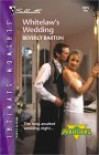 Whitelaw's Wedding (The Protectors, #14) - Beverly Barton