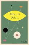 Letters to Milena -  Franz Kafka, Philip Boehm
