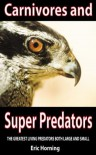 Carnivores and Super Predators - National Oceanic and Atmospheric Administration, U.S.Fish and Wildlife, U.S. Department of Agriculture