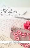 Belina: Liebe auf den zweiten Brief - Marie-Christin Rapp