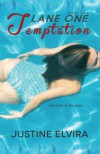 Lane One: Temptation - Justine Elvira