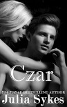 Czar (An Impossible Novella) (Impossible #8) - Julia Sykes