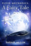 (Fairy Tale Physics) - Sarah Allen