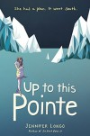 Up to This Pointe - Jennifer Longo