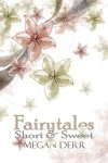 Fairytales Short & Sweet - Megan Derr
