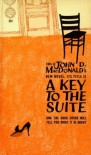 A Key to the Suite - John D. MacDonald