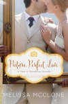 Picture Perfect Love: A June Wedding Story (A Year of Weddings Novella Book 7) - Melissa McClone