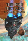 The Iron Tactician - Alastair Reynolds