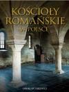 Kościoły romańskie w Polsce - Jarosław Jarzewicz