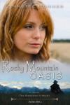 Rocky Mountain Oasis - Lynnette Bonner