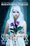 Surrender (The Ferryman and the Flame #1) - Rhiannon Paille