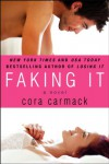 Faking It - Cora Carmack