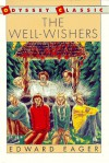The Well-Wishers (Odyssey Classic) - Edward Eager