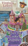 When the Cookie Crumbles - Virginia Lowell