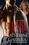 Bare Facts - Katherine Garbera