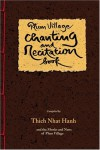 Plum Village Chanting and Recitation Book -