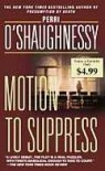 Motion To Suppress - Perri O'Shaughnessy