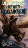 Not Quite Scaramouche - Joel Rosenberg